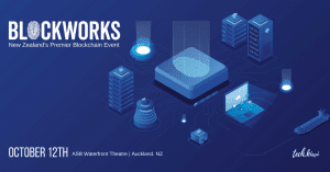 Blockworks New Zealand's Premier Blockchain Event
