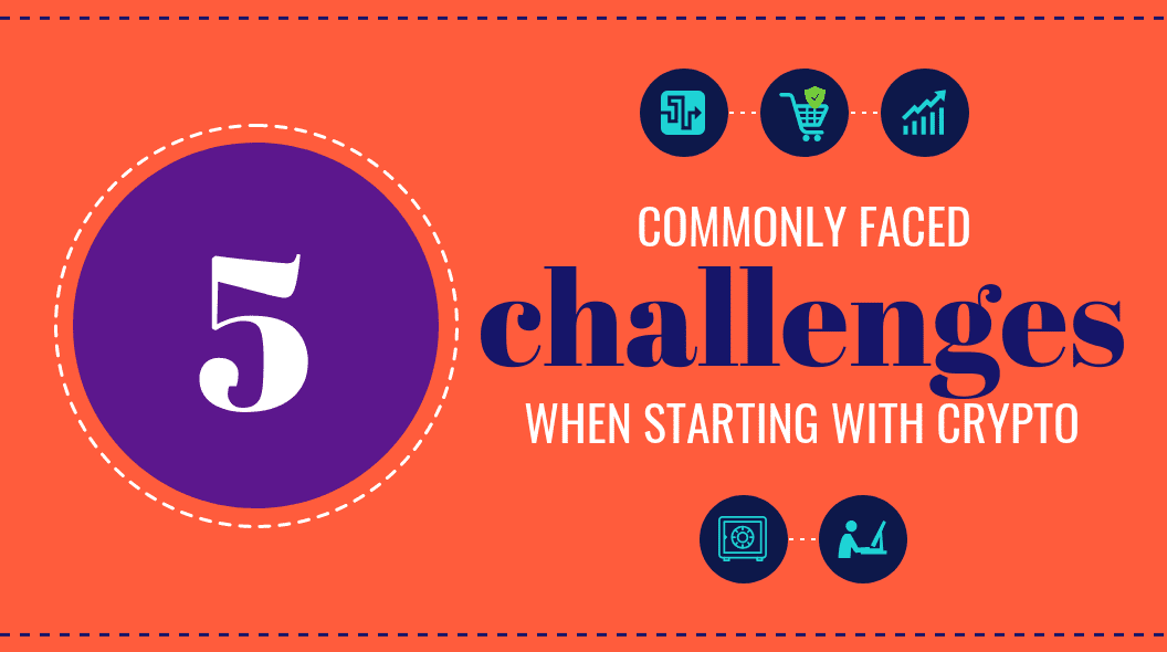 challenges starting out with crypto