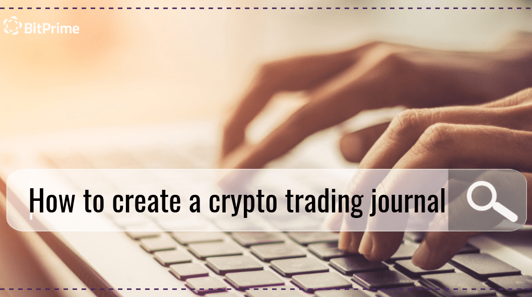 how to create a crypto trading journal