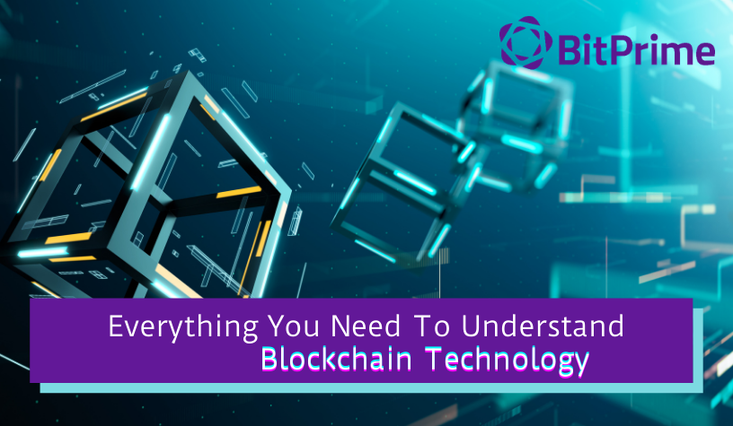 Everything You Need To Understand Blockchain Technology